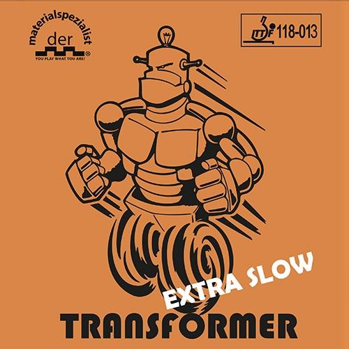 Der Materialspezialist Transformer Extra Slow